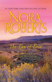 The Law Of Love by Nora Roberts