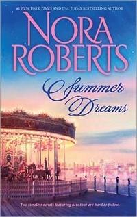 Summer Dreams by Nora Roberts