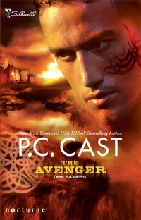 Time Raiders: The Avenger by P.C. Cast