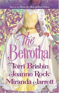 The Betrothal by Miranda Jarrett