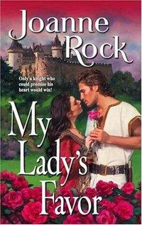 My Lady's Favor by Joanne Rock