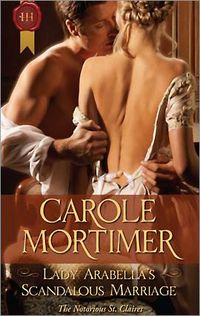 Lady Arabella's Scandalous Marriage by Carole Mortimer