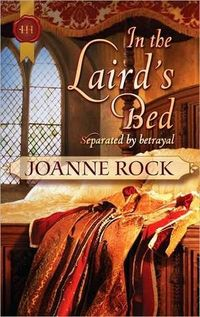 Excerpt of In The Laird's Bed by Joanne Rock