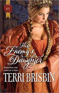 His Enemy's Daughter by Terri Brisbin