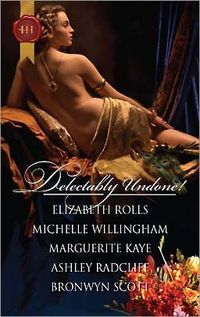 Delectably Undone! by Elizabeth Rolls
