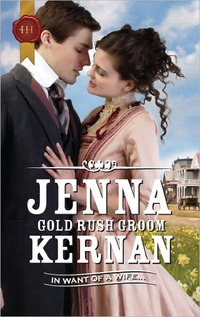 Gold Rush Groom by Jenna Kernan