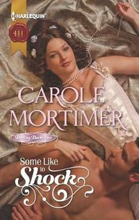 Some Like To Shock by Carole Mortimer