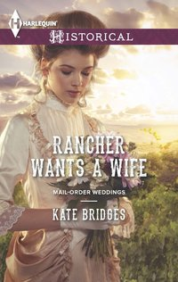 Rancher Wants a Wife