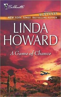 A Game Of Chance by Linda Howard