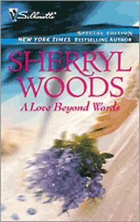 A Love Beyond Words by Sherryl Woods