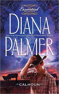 Calhoun by Diana Palmer