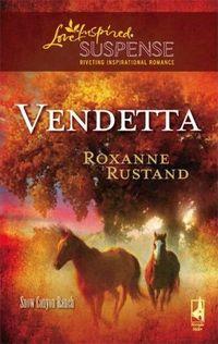 Vendetta by Roxanne Rustand