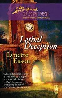 Lethal Deception by Lynette Eason