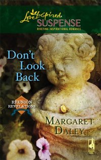 Don't Look Back by Margaret Daley