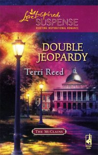 Double Jeopardy by Terri Reed