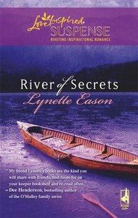 River Of Secrets by Lynette Eason