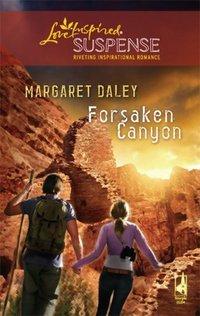 Forsaken Canyon by Margaret Daley