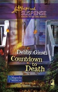 Countdown To Death by Debby Giusti