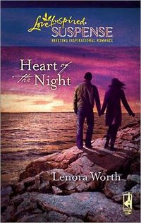 Heart Of The Night by Lenora Worth