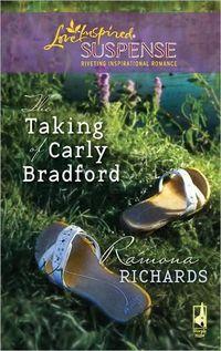 The Taking Of Carly Bradford by Ramona Richards