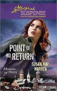 Point of No Return by Susan May Warren