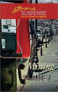 Missing by Lynette Eason