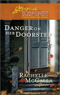 Danger on Her Doorstep