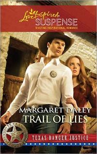 Trail of Lies by Margaret Daley