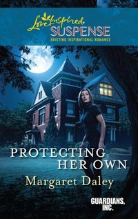 Protecting Her Own by Margaret Daley