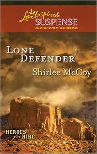 Lone Defender by Shirlee McCoy