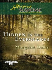 Hidden in the Everglades by Margaret Daley