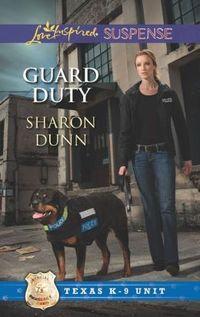 Guard Duty by Sharon Dunn