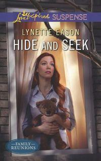 Hide and Seek by Lynette Eason