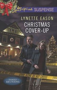 Christmas Cover-Up by Lynette Eason