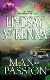 Morgan's Mercenaries: Man of Passion by Lindsay McKenna