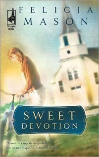 Sweet Devotion by Felicia Mason