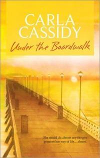 Under the Boardwalk by Carla Cassidy