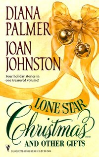 Lone Star Christmas ... And Other Gifts by Joan Johnston