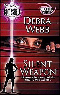 Silent Weapon by Debra Webb