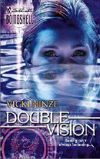 Double Vision by Vicki Hinze