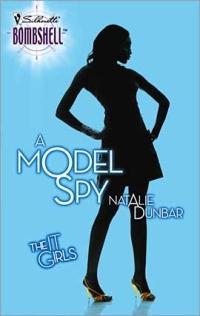 A Model Spy by Natalie Dunbar
