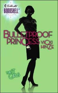 Bulletproof Princess by Vicki Hinze