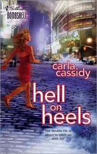 Excerpt of Hell on Heels by Carla Cassidy