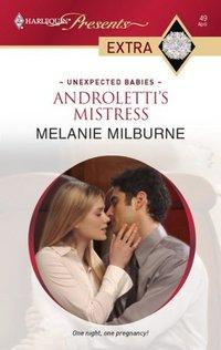 Androletti's Mistress by Melanie Milburne