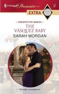 The Vasquez Baby by Sarah Morgan
