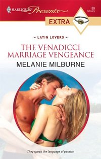 The Venadicci Marriage Vengeance by Melanie Milburne