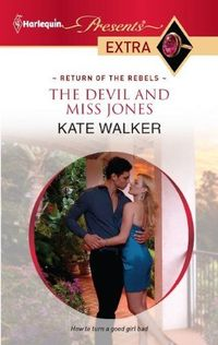The Devil and Miss Jones by Kate Walker