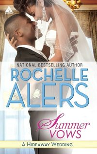 Summer Vows by Rochelle Alers