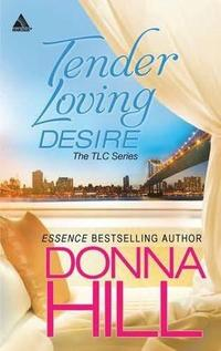 Tender Loving Desire by Donna Hill
