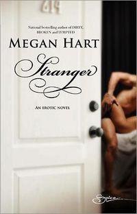 Stranger by Megan Hart